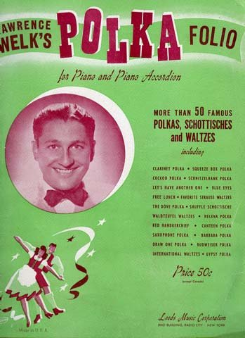Lawrence Welk's Polka Folio for Piano and Piano Accordion (Lawrence Welk Piano)