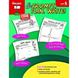 Prompt, Plan, Write! : Grade 5, The Mailbox Books Staff, 1612764436