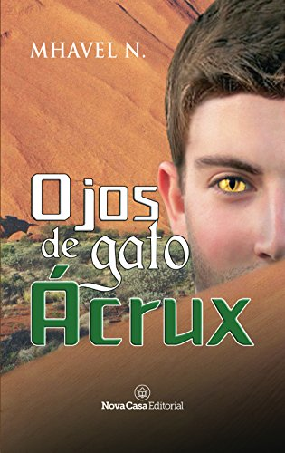 Ojos de gato Ácrux (Spanish Edition) by [N., Mhavel]