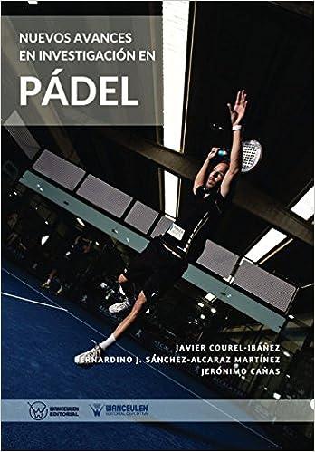 Nuevos avances en investigación en Pádel: Amazon.es: Javier ...