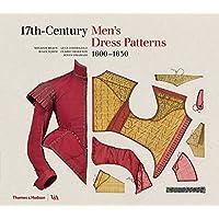 17th-Century Men's Dress Patterns: 1600-1630