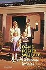 La broma infinita par Foster Wallace