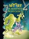 El Monstruo de Las Cloacas (Bat Pat 5), Roberto Pavanello, 6073113781