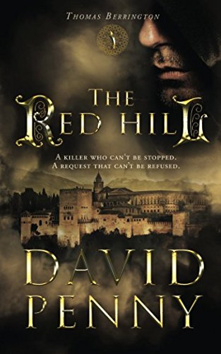 The Red Hill (Thomas Berrington Historical Mystery) (Volume 1)