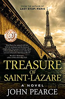 Treasure of Saint-Lazare: A Novel of Paris (The Eddie Grant Series Book 1) by [Pearce, John]