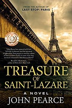 Treasure of Saint-Lazare: A Novel of Paris (The Eddie Grant Series Book 1)