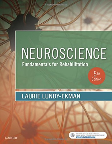 Neuroscience: Fundamentals for Rehabilitation, 5e