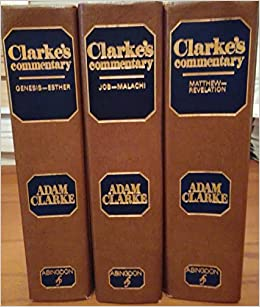 Clarkes Commentary On Bible Set