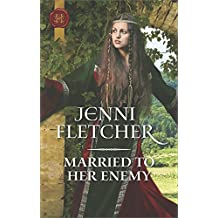 Married to Her Enemy (Harlequin Historical)