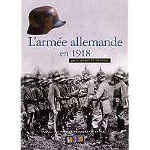 Armée allemande en 1918 (L')