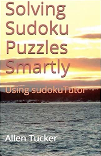 photograph about Chicago Tribune Daily Sudoku Printable called Resolving Sudoku Puzzles Well: Working with sudokuTutor: Allen