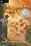 The Perilous Road by William O. Steele front cover