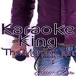 Karaoke King: The Men of Jen, Book 1 |  Your Jen