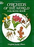 Orchids of the World Coloring Book (The Colouring Books)
