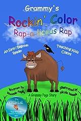 Grammy's Rockin' Color RAP-a-licious Rap: Teaching Kids Colors Paperback
