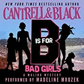 'B' is for Bad Girls (Malibu Mystery) | Rebecca Cantrell, Sean Black