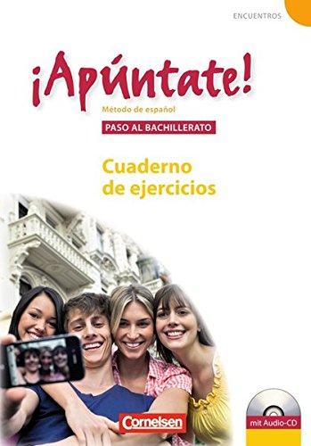¡Apúntate! - Ausgabe 2008 / Paso al bachillerato - Cuaderno de ejercicios mit Audio-Materialien