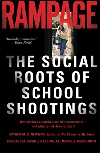 Téléchargements Ebook torrent Rampage: The Social Roots of School Shootings 0465051049 ePub