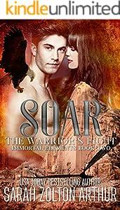 Soar: The Warrior's Fight (Immortal Elements Book 2)