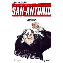 Scrimes : Les nouvelles aventures de San Antonio (Littérature Française) (French Edition)