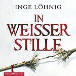 In weißer Stille (Kommissar Dühnfort 2) | Inge Löhnig