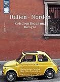 DuMont Bildatlas Italien Norden: Zwischen Bozen und Bologna