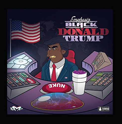 Original album cover of Black Donald Trump by Emphasiz