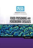 Food Poisoning and Foodborne Diseases (USA Today Health Reports: Diseases and Disorders)