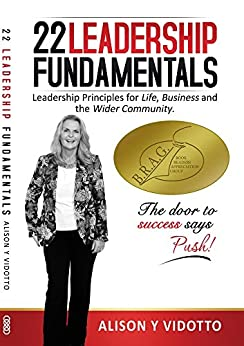 22 Leadership Fundamentals: The Door to Success says Push! by [Vidotto, Alison]