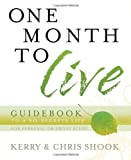 One Month to Live Guidebook, Kerry Shook and Chris Shook, 0307457095