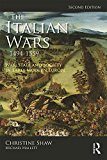 The Italian Wars 1494-1559: War, State and Society in Early Modern Europe (Modern Wars In Perspective)