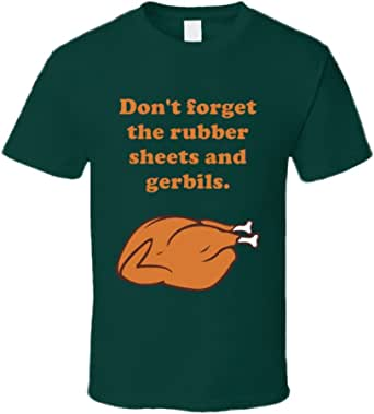 Rubber Sheets and Gerbils Movie Holidays Christmas Vacation Turkey Quotes T Shirt   Amazon.com