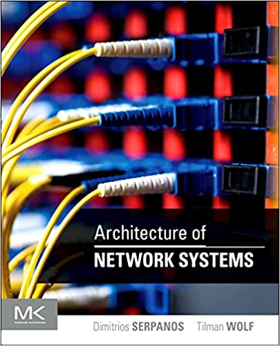 Architecture of network systems the morgan kaufmann series in architecture of network systems the morgan kaufmann series in computer architecture and design 1st edition fandeluxe Images