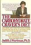 The Carbohydrate Craver's Diet, Judith J. Wurtman, 0395331609