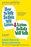 how to talk so kids will listen book