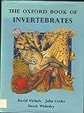 Oxford Book of Invertebrates, David Nichols and John Cooke, 019910008X