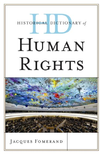Download Historical Dictionary of Human Rights (Historical Dictionaries of Religions, Philosophies, and Movements Series) Pdf
