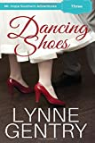 Dancing Shoes (Mt. Hope Southern Adventures) (Volume 3)