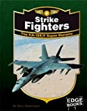 Strike Fighters, Bill Sweetman, 1429613173