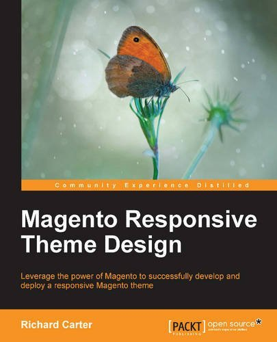 Magento Responsive Theme Design by Richard Carter (2013-12-24)