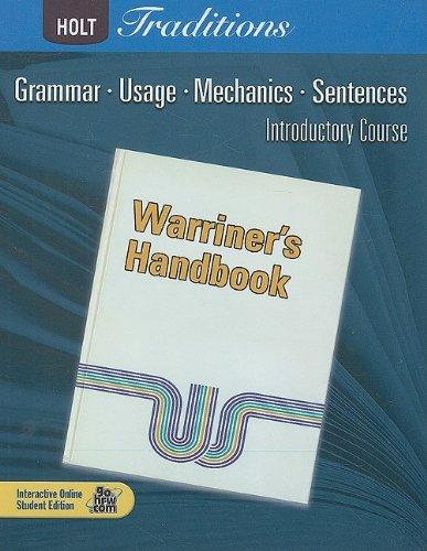 Warriners Handbook, Introductory Course: Grammar, Useage, Mechanics, Sentences (Grade 6)