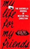 My Life for My Friends, Nestor Paz, 0883443198