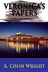 Veronica's Papers by A. Colin Wright (October 29,2015) Paperback