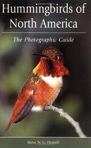 Hummingbirds of North America: The Photographic (Hummingbird Gardens)