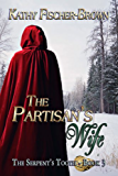 The Partisan's Wife (The Serpent's Tooth Book 3)
