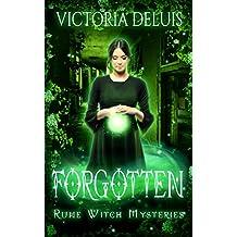 Forgotten (Rune Witch Mysteries Book 3)