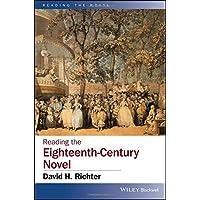Reading the Eighteenth-Century Novel (Reading the Novel)