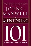 Mentor 101: What Every Leader Needs to Know
