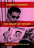 The Colors of Infamy (New Directions Paperbook)