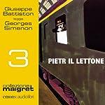 Pietr il lettone (Maigret 3) | Georges Simenon